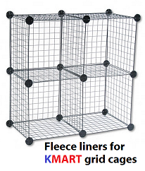 Fleece liners for Kmart grid cages
